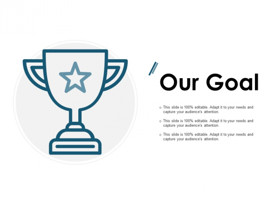 Our Goal Target Arrow Ppt PowerPoint Presentation Outline Show
