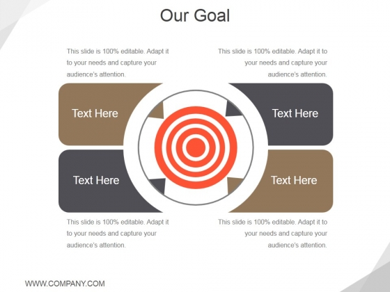 Our Goal Template 2 Ppt PowerPoint Presentation Inspiration Slides