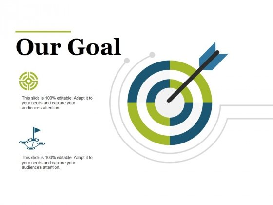 Our Goal Template 2 Ppt PowerPoint Presentation Styles File Formats