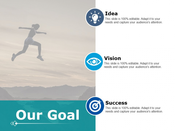 Our Goal Vision Success Ppt PowerPoint Presentation Styles Slide Download