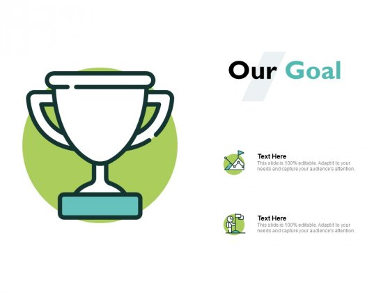 Our Goal Winner Ppt PowerPoint Presentation File Template