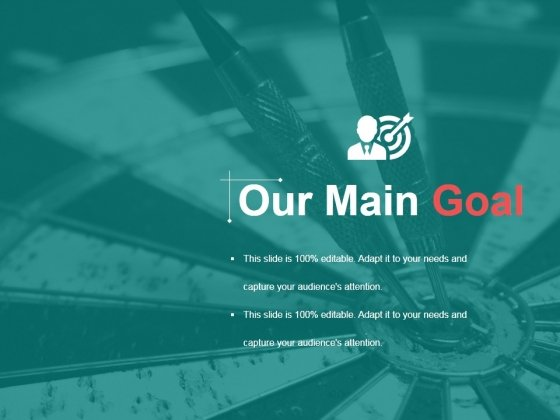 Our Main Goal Ppt PowerPoint Presentation Gallery Example File