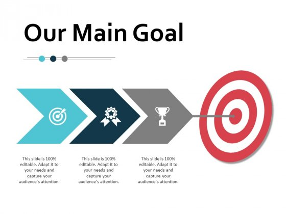 Our Main Goal Target Ppt PowerPoint Presentation Outline Display