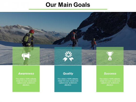Our Main Goals To Acheive Ppt PowerPoint Presentation Infographics Slideshow
