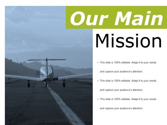 Our Main Mission Ppt PowerPoint Presentation Model Gallery