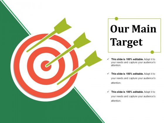 Our Main Target Ppt PowerPoint Presentation Layouts Infographics