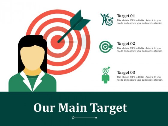 Our Main Target Ppt PowerPoint Presentation Show Mockup