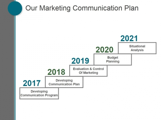 Our_Marketing_Communication_Plan_Ppt_PowerPoint_Presentation_Layout_Slide_1