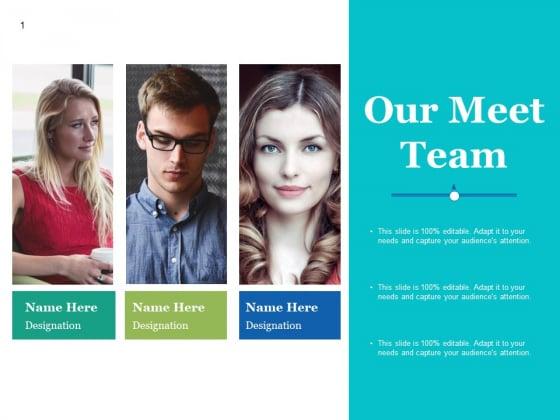 Our Meet Team Ppt PowerPoint Presentation Ideas Summary