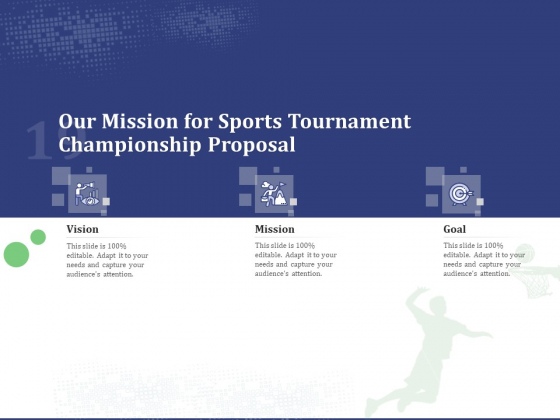 Our Mission For Sports Tournament Championship Proposal Ppt Icon Show PDF
