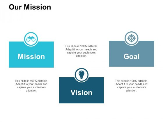 Our Mission Mission Vision Goal Ppt PowerPoint Presentation Model Infographics