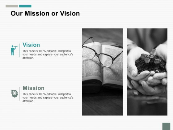 Our Mission Or Vision Ppt PowerPoint Presentation Outline Guidelines