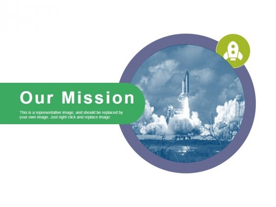 Our Mission Ppt PowerPoint Presentation Infographic Template Backgrounds