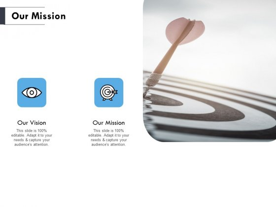 Our Mission Ppt PowerPoint Presentation Pictures Show
