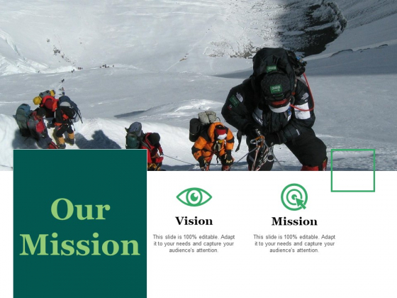 Our Mission Ppt PowerPoint Presentation Show Slides