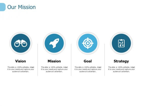 Our Mission Strategy Ppt PowerPoint Presentation Slides Graphics Template