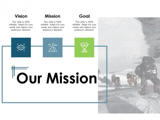 Our Mission Vision Goal Ppt PowerPoint Presentation File Pictures