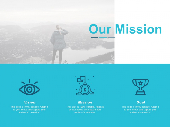 Our Mission Vision Goal Ppt Powerpoint Presentation Icon Information
