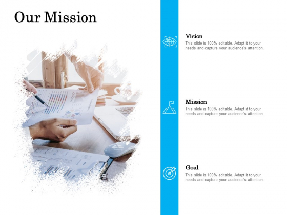 Our Mission Vision Goal Ppt PowerPoint Presentation Layouts Layout