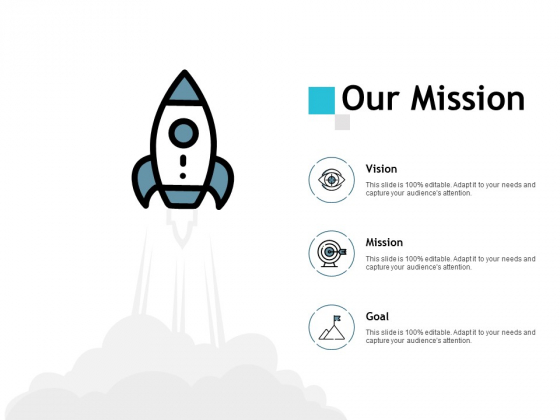 Our Mission Vision Goal Ppt PowerPoint Presentation Outline Example