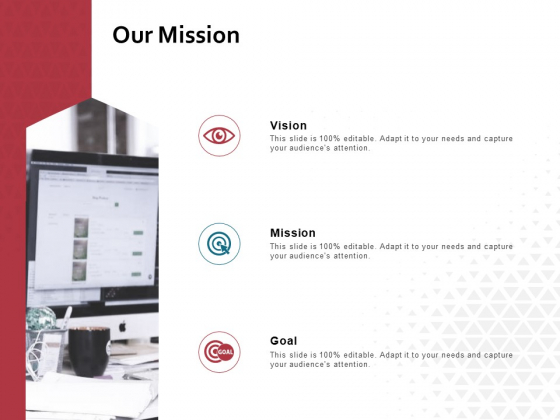 Our Mission Vision Goal Ppt PowerPoint Presentation Outline Sample