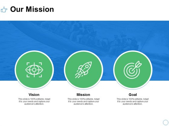 Our Mission Vision Goal Ppt PowerPoint Presentation Pictures Background Designs