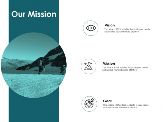 Our Mission Vision Goal Ppt PowerPoint Presentation Show Graphics Design