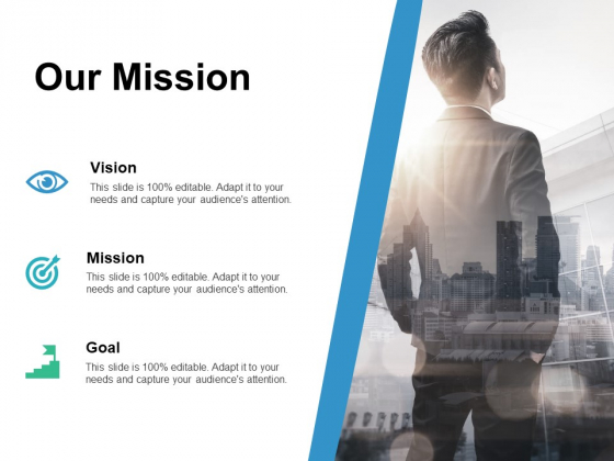 Our Mission Vision Goal Ppt PowerPoint Presentation Show Grid