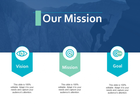 Our Mission Vision Goal Ppt PowerPoint Presentation Summary Smartart