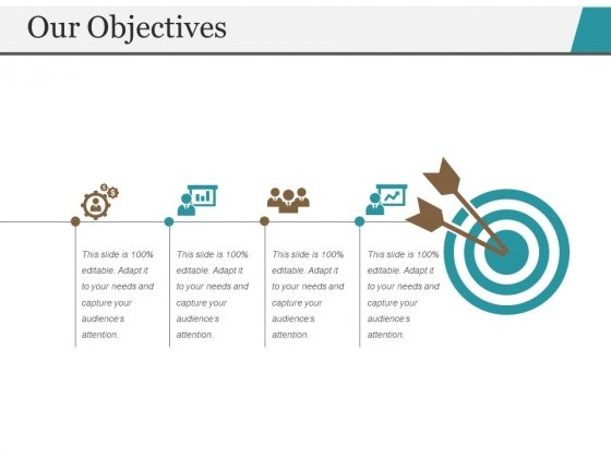 Our Objectives Ppt PowerPoint Presentation Icon Templates