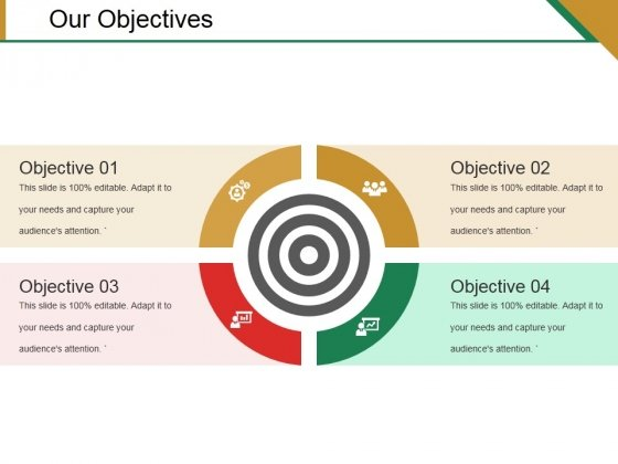 Our Objectives Ppt PowerPoint Presentation Styles Ideas