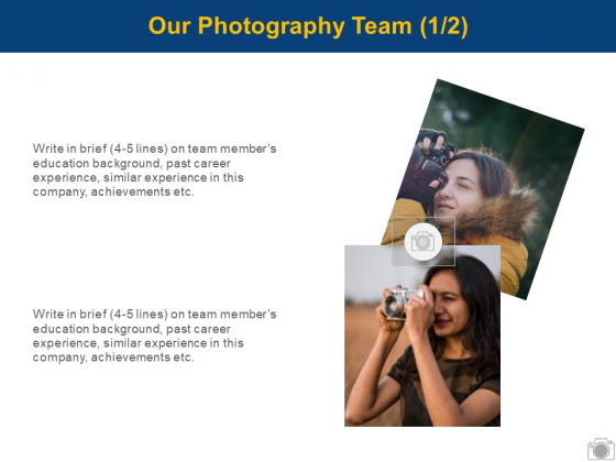 Our Photography Team Marketing Ppt PowerPoint Presentation Slides Display