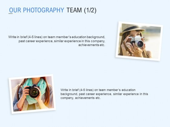 Our Photography Team Marketing Ppt PowerPoint Presentation Summary Pictures