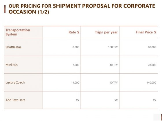 Our Pricing For Shipment Proposal For Corporate Occasion Bus Themes PDF