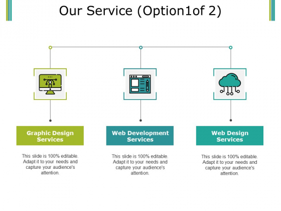 Our Service Template 1 Ppt PowerPoint Presentation Professional Images