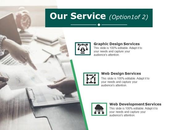 Our Service Template 1 Ppt PowerPoint Presentation Show Portfolio