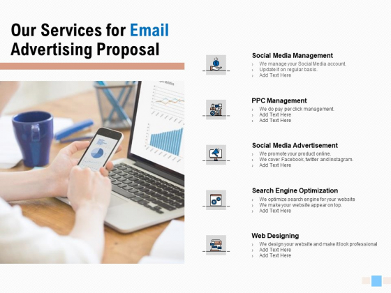 Our Services For Email Advertising Proposal Ppt Visual Aids Outline PDF