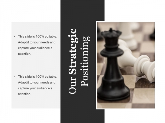 Our Strategic Positioning Template Ppt PowerPoint Presentation Summary Model