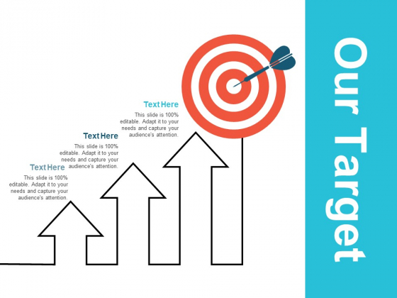 Our Target And Goals Ppt PowerPoint Presentation Icon Ideas