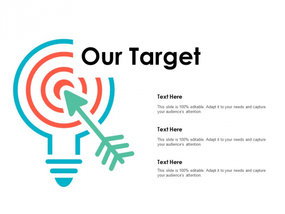 Our Target Arrow Goal Ppt PowerPoint Presentation File Influencers