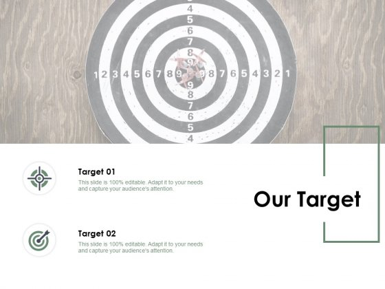 Our Target Arrow Goal Ppt PowerPoint Presentation Infographics Display
