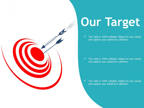 Our Target Arrow Planning Ppt PowerPoint Presentation Visual Aids Backgrounds
