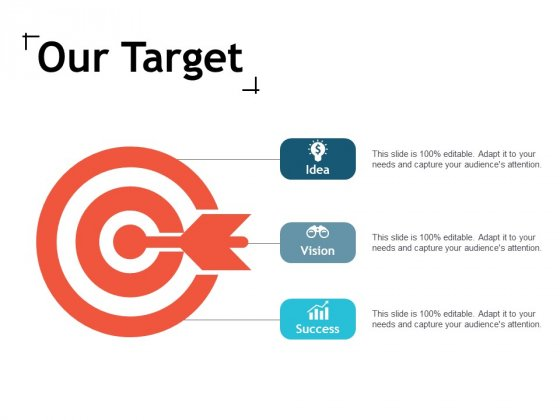 Our Target Arrow Ppt Powerpoint Presentation Infographic Template Graphic Images