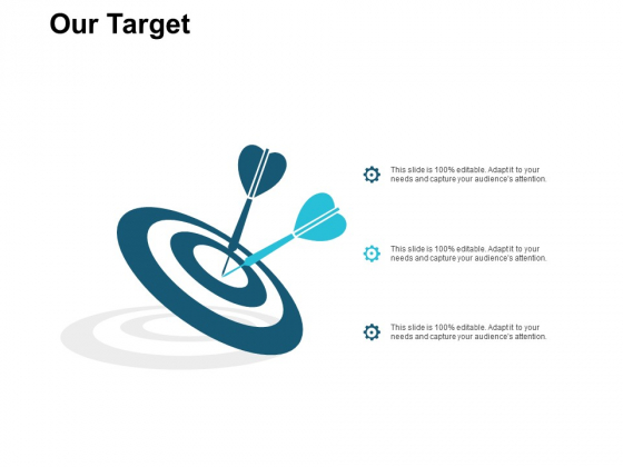 Our Target Arrows Ppt PowerPoint Presentation Inspiration Vector