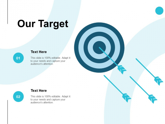 Our Target Arrows Ppt PowerPoint Presentation Slides Portrait