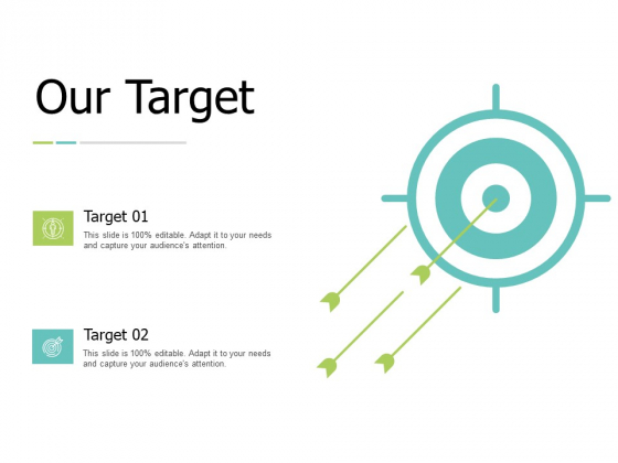 Our Target Arrows Success Ppt PowerPoint Presentation Show Shapes