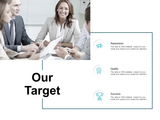Our Target Awareness Ppt PowerPoint Presentation Professional Show