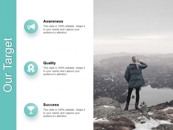 Our Target Awareness Quality Ppt PowerPoint Presentation Layouts Inspiration