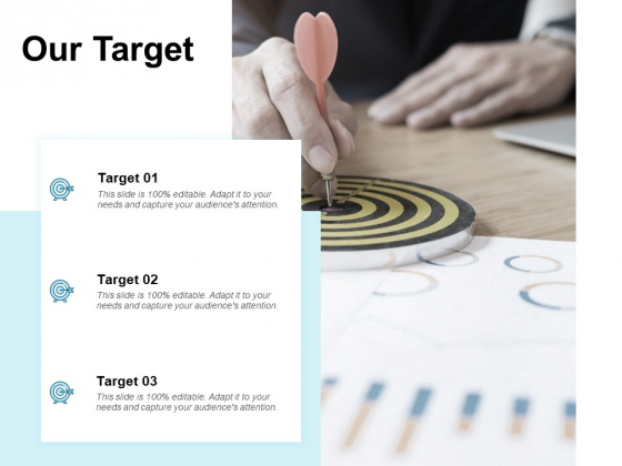 Our Target Goal Arrow Ppt PowerPoint Presentation Styles Rules
