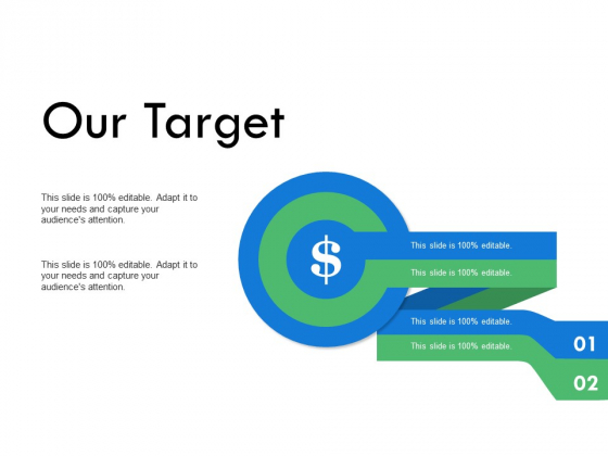 Our Target Goal Arrows Ppt PowerPoint Presentation File Deck
